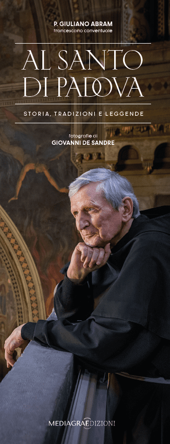 Al Santo di Padova di p. Giuliano Abram